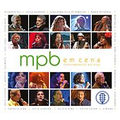 Mpb em Cena (Ao Vivo) by Various Artists