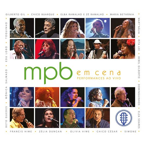 Mpb em Cena (Ao Vivo) de Various Artists