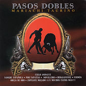 Play & Download Pasos Dobles by Mariachi Taurino | Napster