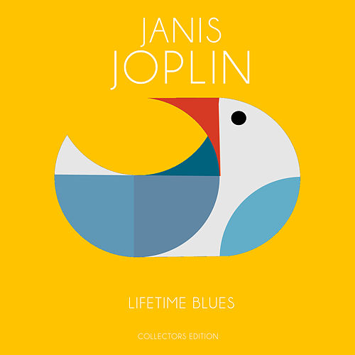 Lifetime Blues von Janis Joplin