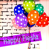 Happy Fiesta by Various Artists
