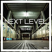 Next Level Techno, Vol. 1 by Various Artists