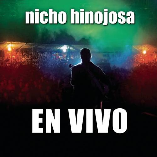 Play & Download En Vivo by Nicho Hinojosa | Napster