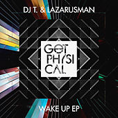 Wake up EP by DJ T.