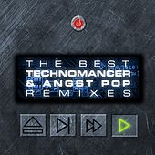 Play & Download The Best Technomancer & Angst Pop Remixes by Various Artists | Napster
