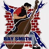 Rock & Rockabilly by Ray Smith