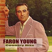Play & Download Country Hits by Faron Young | Napster