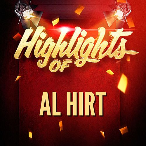Highlights of Al Hirt de Al Hirt