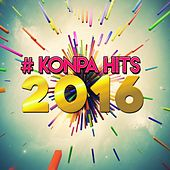 #Konpa Hits (2016) by Various Artists