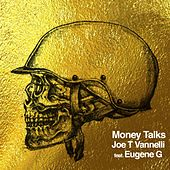 Play & Download Money Talks by Joe T. Vannelli | Napster