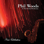 New Celebration by Phil Woods