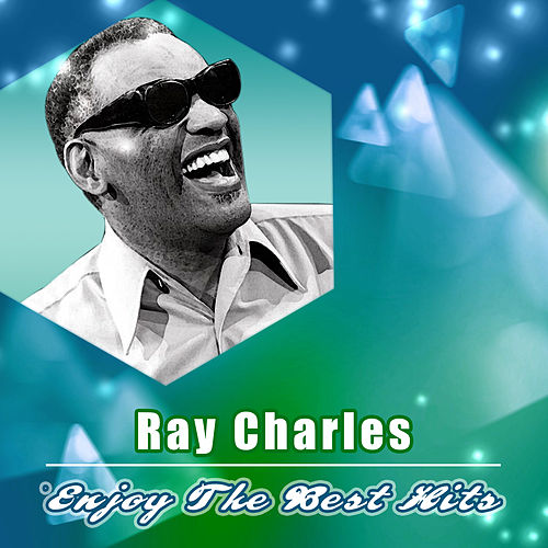 Enjoy the Best Hits by Ray Charles