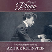 Play & Download Original Performances By Artur Rubinstein by Artur Rubinstein | Napster