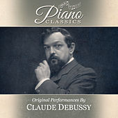 Play & Download Original Performances By Claude Debussy by Various Artists | Napster