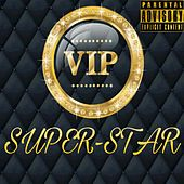 Play & Download Vip by Superstar | Napster
