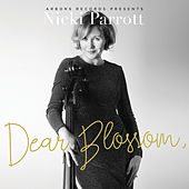 Dear Blossom, by Nicki Parrott