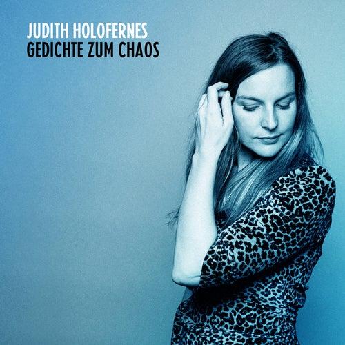 Gedichte zum Chaos von Judith Holofernes