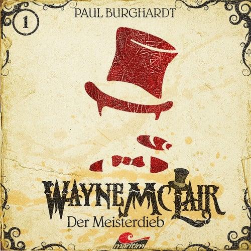 Folge 1: Der Meisterdieb von Wayne McLair