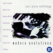 Play & Download Jazz Piano Anthology: Modern Evolutions by Various Artists | Napster