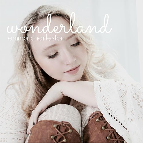 Play & Download Wonderland by Emma Charleston | Napster