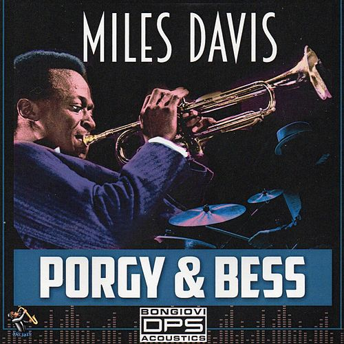 Play & Download Porgy & Bess by Miles Davis | Napster