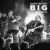 Big (Live) by Danny Bryant