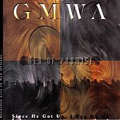 Since He Got Up, I Can Go Up by GMWA Men Of Promise