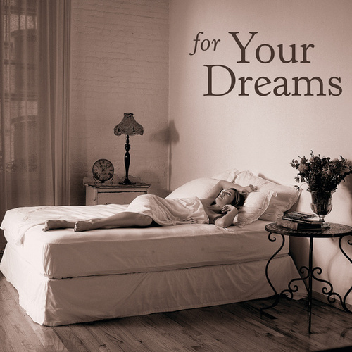 For Your Dreams by Various Artists