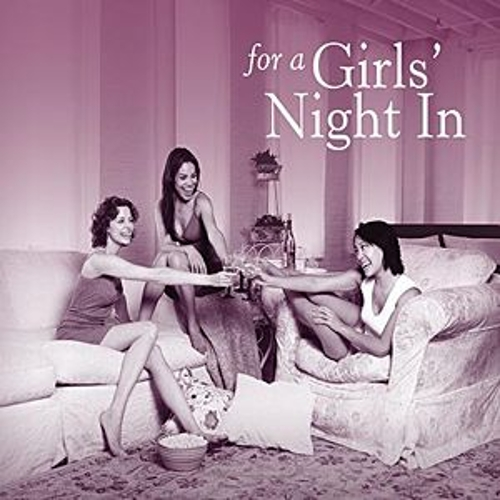 For A Girls' Night In by Various Artists