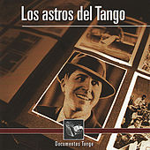 Play & Download Los Astros Del Tango - Documentos Tango by Various Artists | Napster