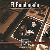 Play & Download Documentos Tango - El Bandoneón by Various Artists | Napster