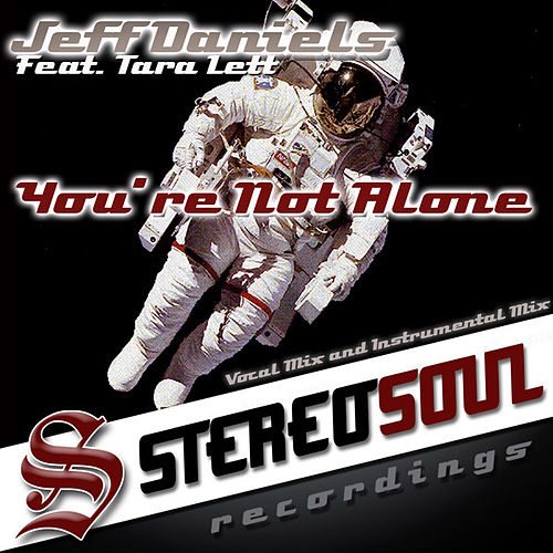 Play & Download You're Not Alone by Jeff Daniels | Napster