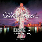 Play & Download Live In Memphis - He Said It by Dottie Peoples | Napster