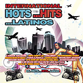 International Hots...Hits...Latinos by Various Artists