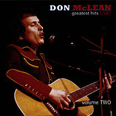 Greatest Hits Live! Volume 2 von Don McLean