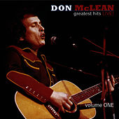 Greatest Hits Live! Volume 1 von Don McLean