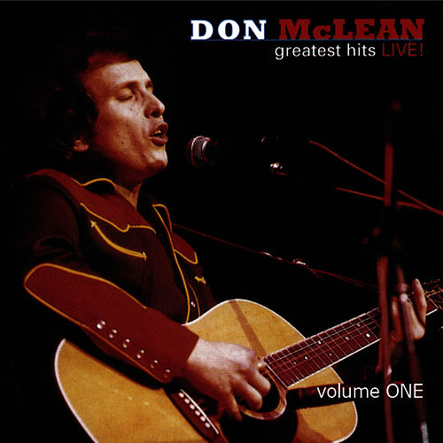 Greatest Hits Live! Volume 1 by Don McLean