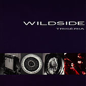 Play & Download Trisèria by Wildside | Napster