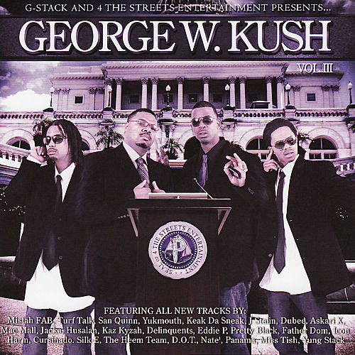 Play & Download George W. Kush Vol. 3 by Various Artists | Napster