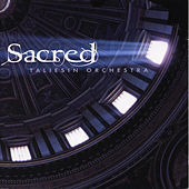 Play & Download Sacred by The Taliesin Orchestra | Napster