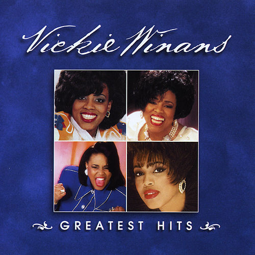 Vickie Winans: Greatest Hits by Vickie Winans