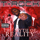 The Myth of Reality by T-Rock
