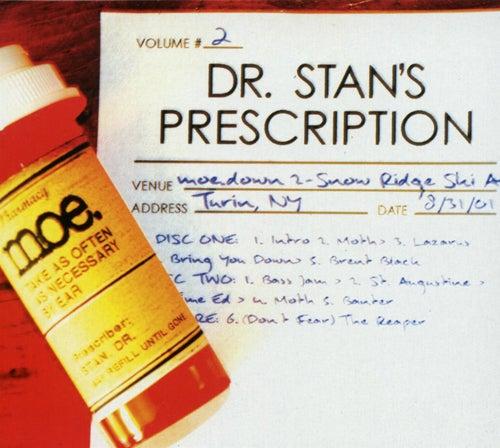 Dr. Stan's Prescription Vol. 2 by moe.
