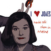 Play & Download I Heart Jokes: Paula Tells Them in Maine by Paula Poundstone | Napster