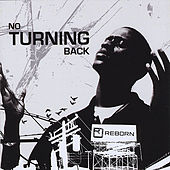 No Turning Back by Reborn