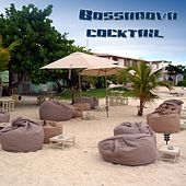 Play & Download Bossanova Coctkail by Various Artists | Napster