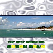 Play & Download The Best Brazialian Bossanova by Various Artists | Napster