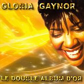 Double Gold - Le Double Album d'Or by Gloria Gaynor