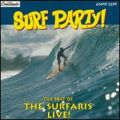 Play & Download Surf Party: Best Of The Surfaris - Live! by The Surfaris | Napster