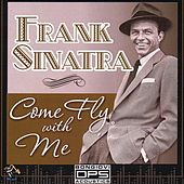 Come Fly With Me by Frank Sinatra